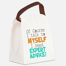I Talk To Myself  Canvas Lunch Bag