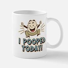 I Pooped Today Small Small Mug