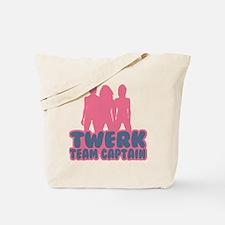Twerk Team Captain Tote Bag