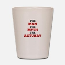 The Man The Myth The Actuary Shot Glass