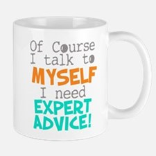 I Talk To Myself Mugs