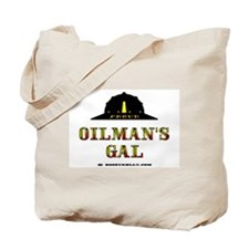 Oilman's Gal Tote Bag