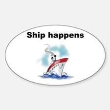 Ship happens Decal
