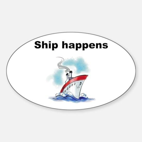 Ship happens Decal