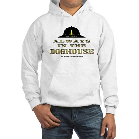 In The Doghouse Hooded Sweatshirt