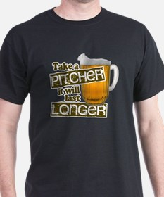 Beer Humor Take A Pitcher T-Shirt