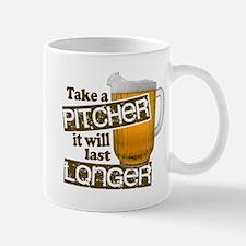 Beer Humor Take A Pitcher Mug