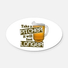 Beer Humor Take A Pitcher Oval Car Magnet