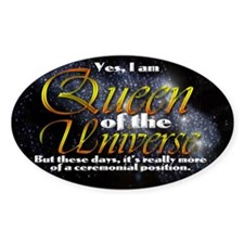 Queen of the Universe Decal