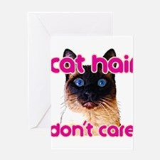 Cat Hair Dont Care Greeting Cards