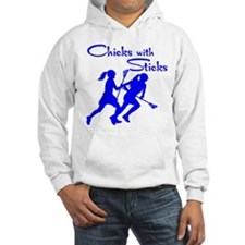 CHICKS WITH STICKS Hoodie