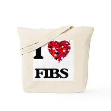 I love Fibs Tote Bag