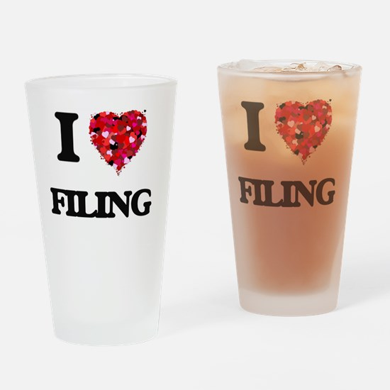 I love Filing Drinking Glass