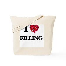 I love Filling Tote Bag