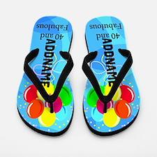 Wonderful 40th Flip Flops