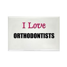 I Love ORTHODONTISTS Rectangle Magnet (10 pack)