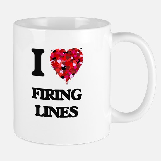 I love Firing Lines Mugs