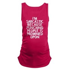 Punching People is Frowned Upon Maternity Tank Top