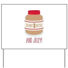 Peanut Butter & Jelly Yard Sign