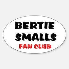 BERTIE SMALLS FAN CLUB Decal