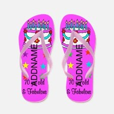 70th Birthday Girl Flip Flops