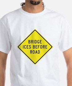 Bridge Ices Before Road Shirt