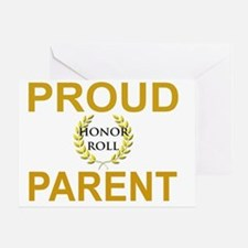PROUD HONOR ROLL PARENT Greeting Card