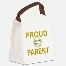 PROUD HONOR ROLL PARENT Canvas Lunch Bag