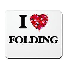 I love Folding Mousepad