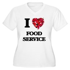 I love Food Service Plus Size T-Shirt