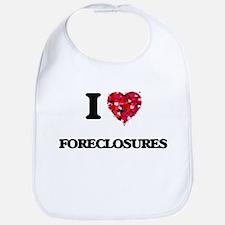 I love Foreclosures Bib