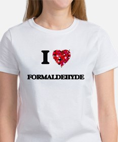 I love Formaldehyde T-Shirt