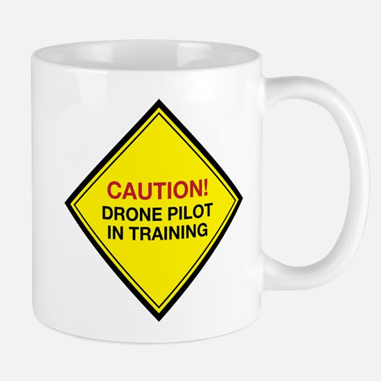 Caution! Drone Pilot in Training. Mugs
