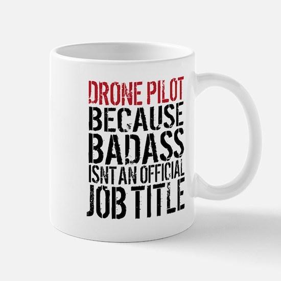 Drone Pilot Badass Mugs