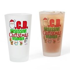 Obsessive Christmas Disorder Drinking Glass