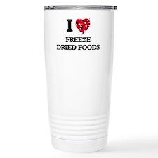 I love Freeze Dried Foo Travel Mug