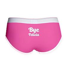 bye felicia funny women's Women's Boy Brief