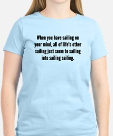 Sailing On Your Mind T-Shirt