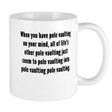 Pole Vaulting On Your Mind Mugs