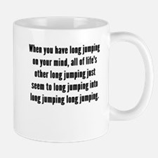 Long Jumping On Your Mind Mugs