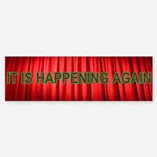 Twin Peaks It Is Happening Again Bumper Bumper Sticker
