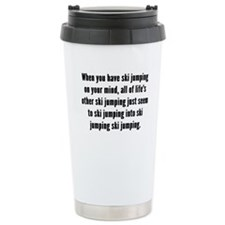 Ski Jumping On Your Mind Travel Mug