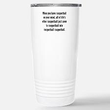 Racquetball On Your Mind Travel Mug