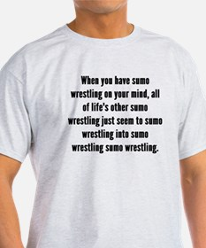 Sumo Wrestling On Your Mind T-Shirt
