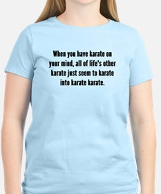 Karate On Your Mind T-Shirt