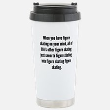 Figure Skating On Your Mind Travel Mug