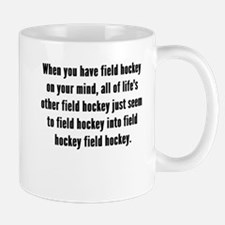 Field Hockey On Your Mind Mugs