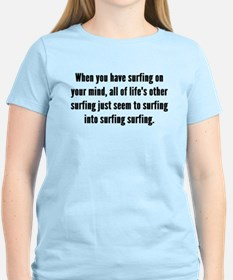 Surfing On Your Mind T-Shirt