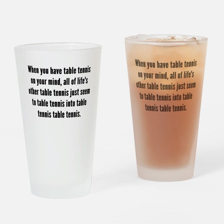 Table Tennis On Your Mind Drinking Glass