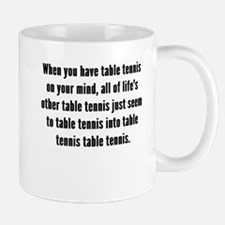 Table Tennis On Your Mind Mugs